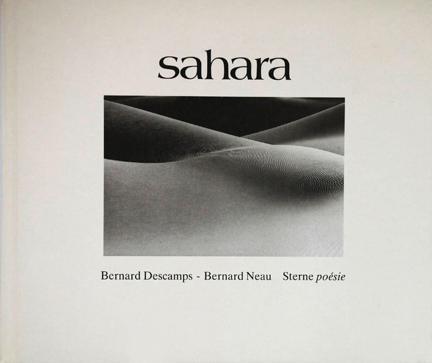 Sahara – Bernard Descamps (phtographie) & Bernard Neau (texte), STERNE poésie, 1985