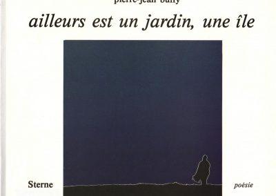 Ailleurs est un jardin, une île - P.-J. Buffy, STERNE poésie, 1981