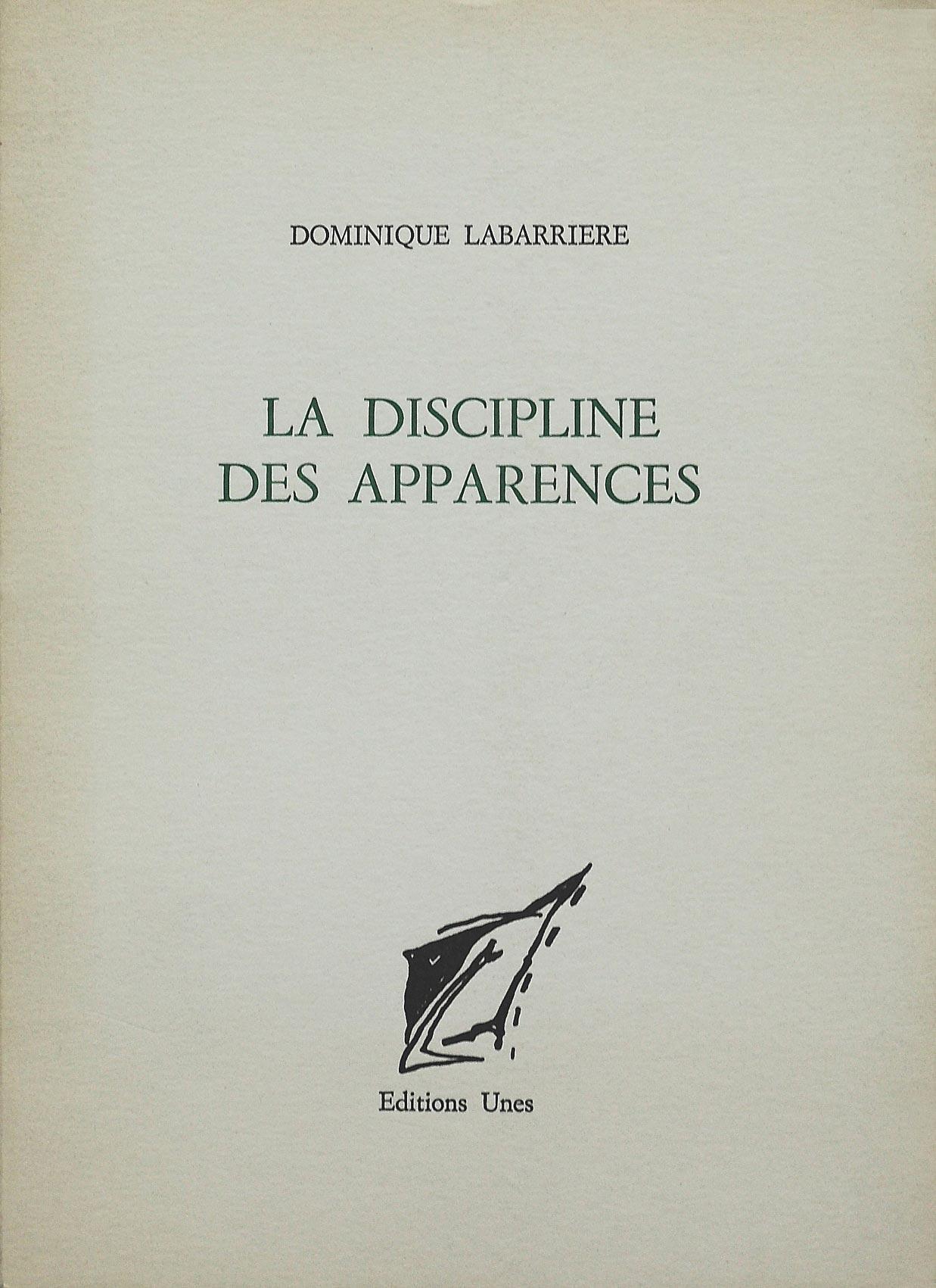 Dominique Labarrière,La discipline des apparences, Unes,1991