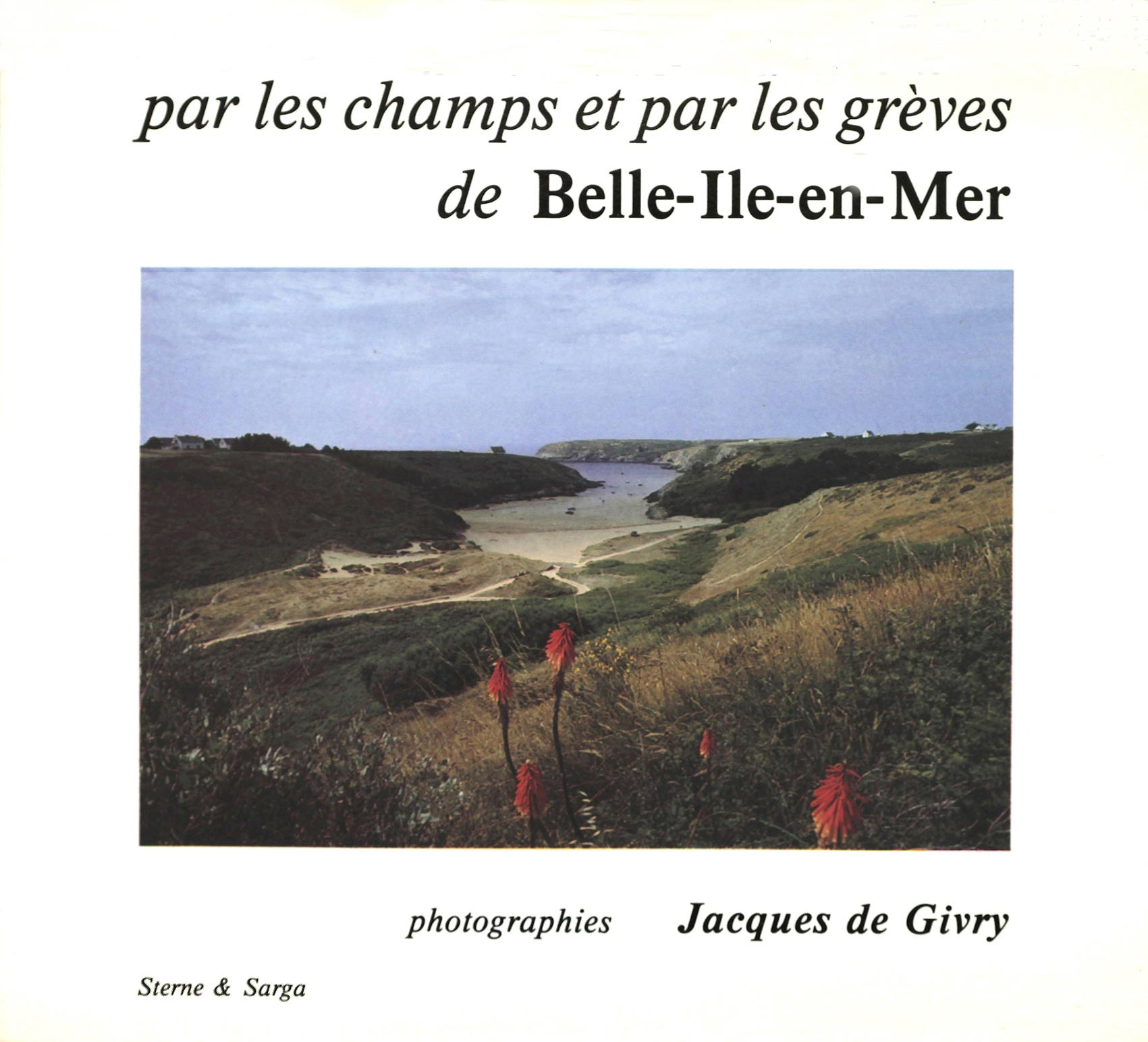 Jacques de Givry, Par les champs et par les grèves de Belle-Île-en-mer, Sterne & Sarga,1981
