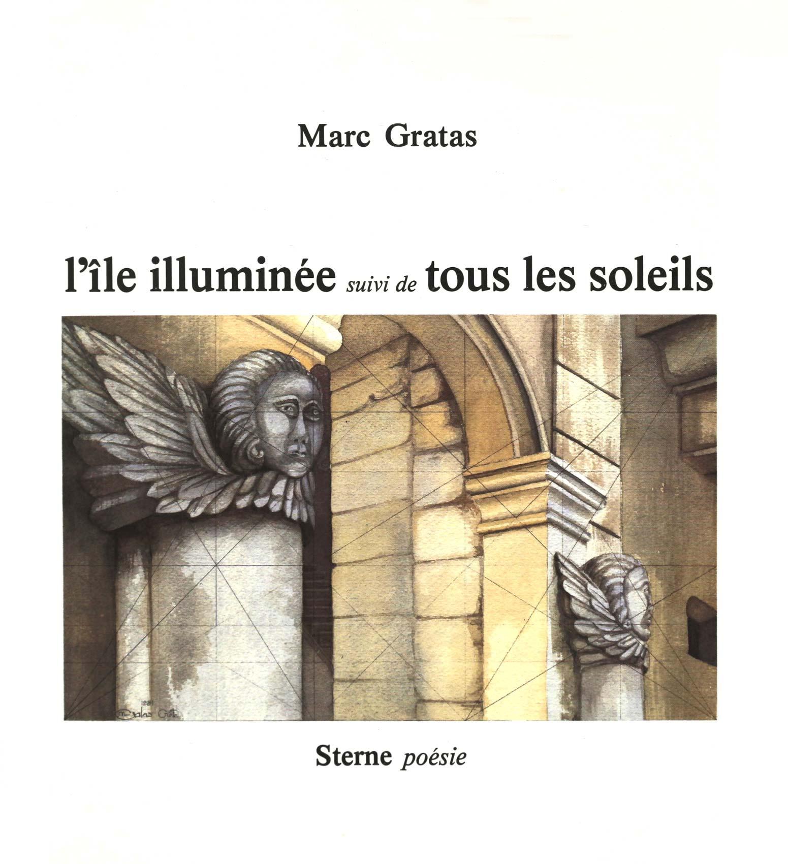 Marc Gratas, L'île illuminée, STERNE poésie,1981